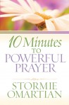 10 Minutes to Powerful Prayers