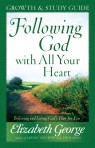 Following God with All Your Heart: Growth and Study Guide