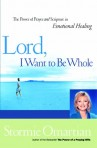 Lord I Want To Be Whole