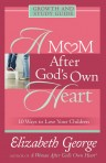 A Mum After God's Own Heart: Growth and Study Guide