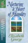 Nuturing a Heart of Humility