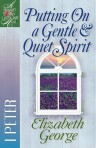 Putting On a Gentle and Quiet Spirit