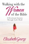 Walking with the Women of the Bible: Devotional